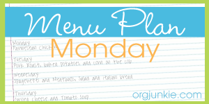 Menu Plan Monday-A list of dinner recipes for the whole week.