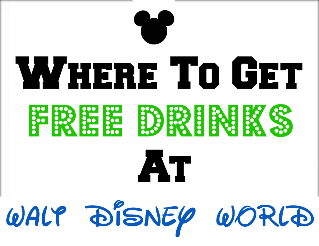 How to get free drinks at Disney