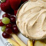 Easy Peanut Butter Fruit Dip