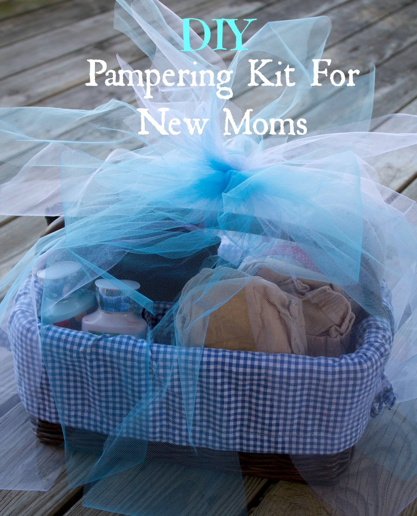 DIY pampering kit for new moms