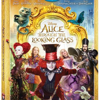 Alice Through the Looking Glass Now Available On Blu-ray/DVD and On Demand