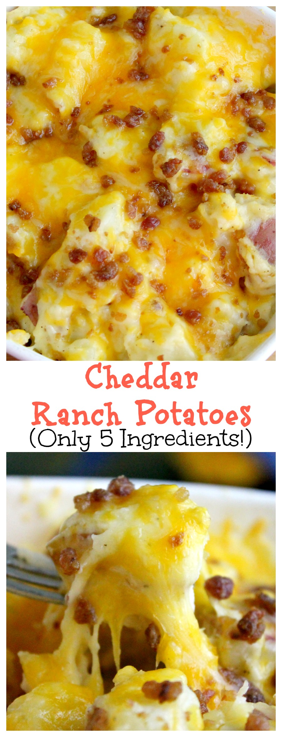 The Best Cheddar Ranch Potatoes