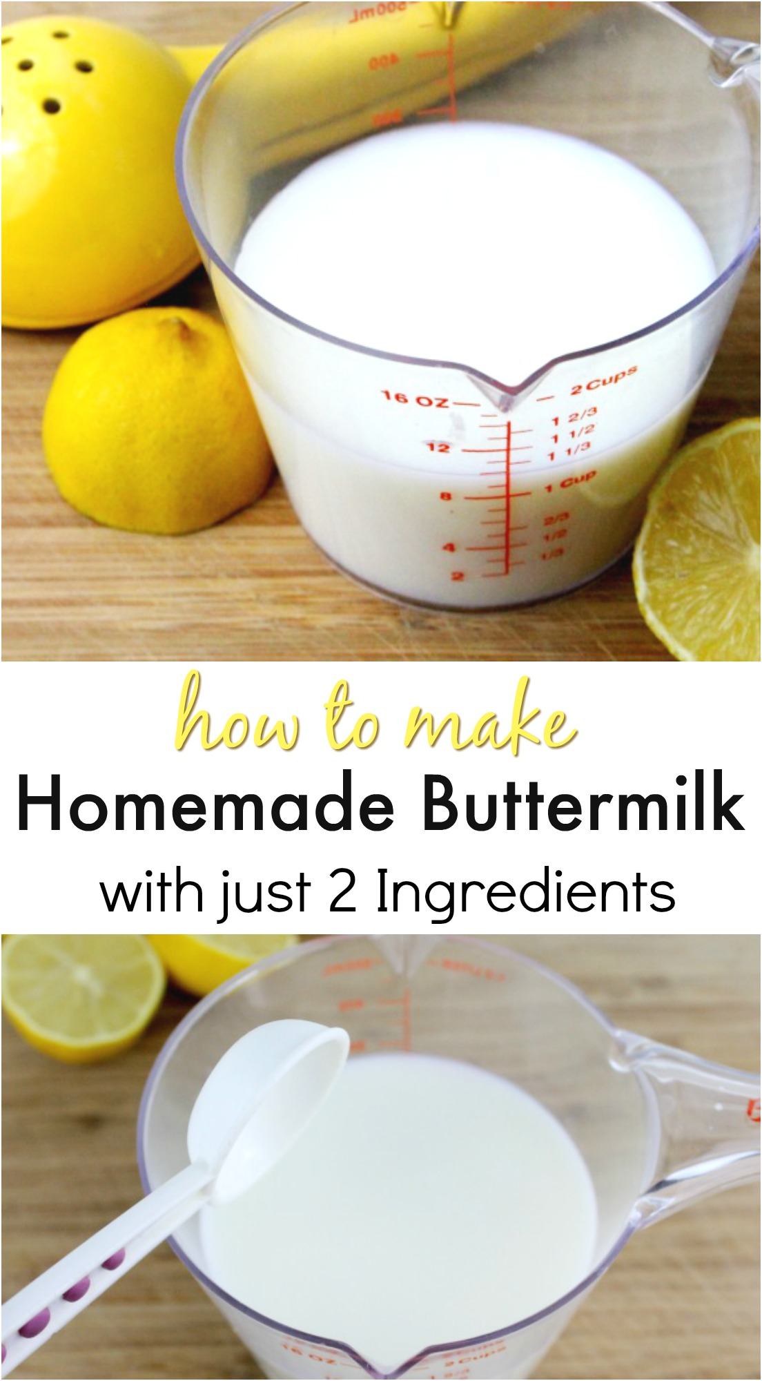 How to make Homemade Buttermilk with just 2 ingredients. This easy made from scratch buttermilk is super easy and quick to make. Buttermilk is great for baking and now you can make it at home.