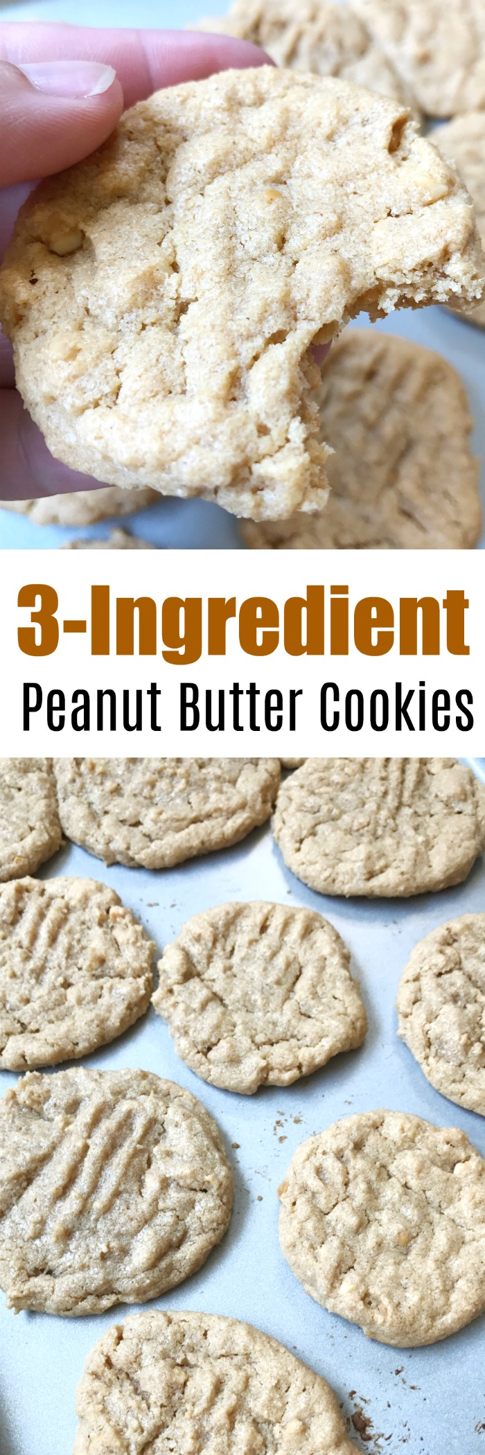 Flourless 3-Ingredient Peanut Butter Cookies. These cookies are so quick and easy to make. They are moist with a little bit of crunch and taste so good. You can use either creamy or crunchy peanut butter for these yummy cookies.