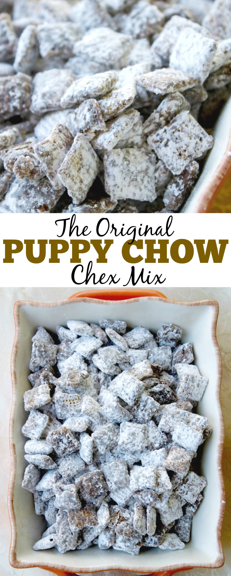 The Original Puppy Chow Chex Mix Recipe. This is our favorite chocolate treat to make. It's a great sweet or dessert for any occasion. These are also called muddy buddies!