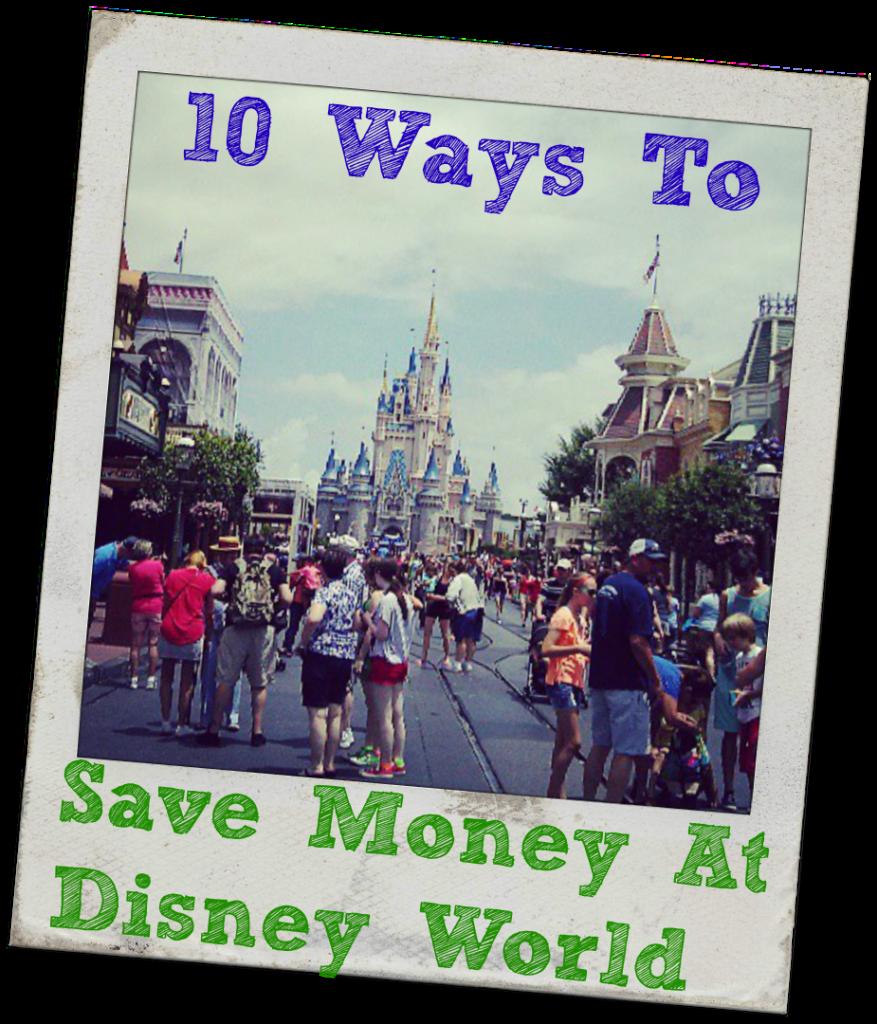 save money at disney world-easy vacation tips