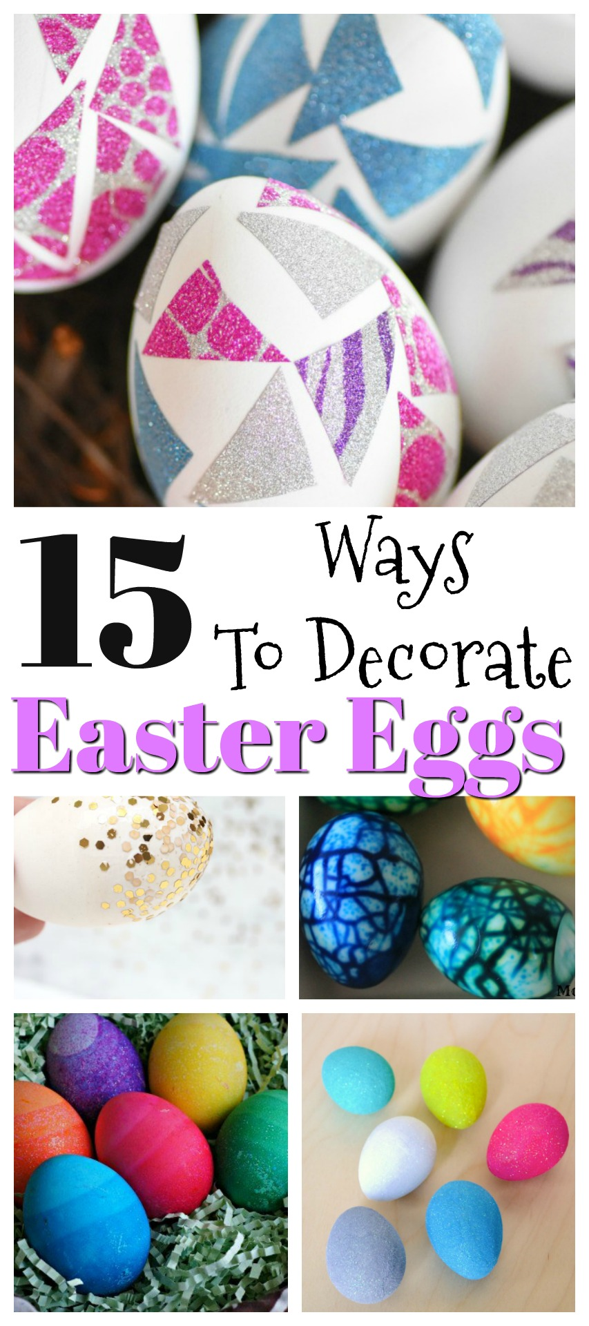 15 Easy Ways to decorate Easter eggs